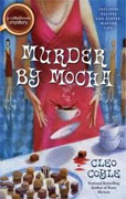 *Murder by Mocha (Coffee House Mystery)* by Cleo Coyle