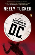 *Murder, D.C.: A Sully Carter Novel* by Neely Tucker
