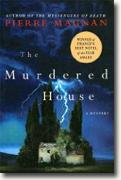 *The Murdered House: A Mystery* by Pierre Magnan