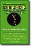 Buy *Murder in the Rough: Original Tales of Bad Shots, Terrible Lies, and Other Deadly Handicaps from Today's Great Writers* by Otto Penzler online