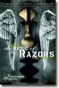 *The Music of Razors* by Cameron Rogers