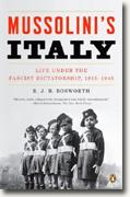 Buy *Mussolini's Italy: Life Under the Fascist Dictatorship, 1915-1945* by R.J.B. Bosworth online