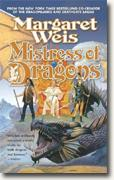 *Mistress of Dragons: Dragonvarld Trilogy, Book 1* by Margaret Weis
