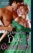 Buy *My Dangerous Duke* by Gaelen Foley online