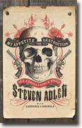 Buy *My Appetite for Destruction: Sex, and Drugs, and Guns N' Roses* by Steven Adler online