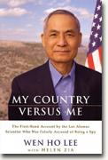 Buy *My Country Versus Me: The First-Hand Account by the Los Alamos Scientist Who Was Falsely Accused* online