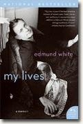 Edmund White's *My Lives: A Memoir*