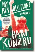 Buy *My Revolutions* by Hari Kunzru online