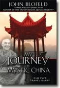 Buy *My Journey in Mystic China: Old Pu's Travel Diary* by John Blofeld online