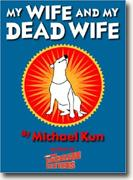 Buy *My Wife and My Dead Wife* online