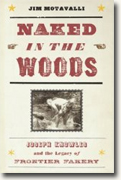 Buy *Naked in the Woods: Joseph Knowles and the Legacy of Frontier Fakery* by Jim Motavalli online