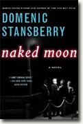 Buy *Naked Moon (A North Beach Mystery)* by Domenic Stansberry online
