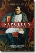 *Napoleon & the Hundred Days* by Stephen Coote