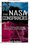 Buy *The NASA Conspiracies: The Truth Behind the Moon Landings, Censored Photos, and the Face on Mars* by Nick Redfern online