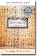 *Native Guard: Poems* by Natasha Trethewey
