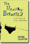Buy *The Nearly Departed: Or, My Family & Other Foreigners* online