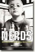 Buy *Nerds: Who They Are and Why We Need More of Them* by David Anderegg online