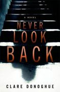 *Never Look Back* by Clare Donoghue