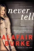 Buy *Never Tell* by Alafair Burke online