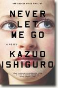 *Never Let Me Go* by Kazuo Ishiguro