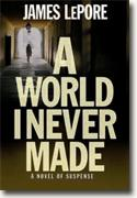 Buy *A World I Never Made* by James LePore online