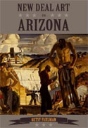 Buy *New Deal Art in Arizona* by Betsy Fahlman online