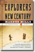 *Explorers of the New Century* by Magnus Mills