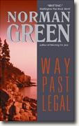 Buy *Way Past Legal* by Norman Green online
