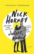 *Juliet, Naked* by Nick Hornby