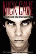 Buy *Nick Cave: Sinner Saint: The True Confessions - Thirty Years of Essential Interviews* by Mat Snow online