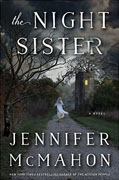 *The Night Sister* by Jennifer McMahon