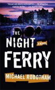 Buy *The Night Ferry* by Michael Robotham online