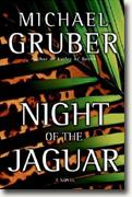 *Night of the Jaguar* by Michael Gruber
