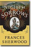 *Night of Sorrows* by Frances Sherwood
