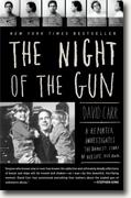 Buy *The Night of the Gun: A Reporter Investigates the Darkest Story of His Life. His Own.* by David Carr online
