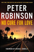 Buy *No Cure for Love* by Peter Robinsononline