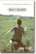 Buy *Noah's Children: Restoring the Ecology of Childhood * online