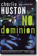 Buy *No Dominion* by Charlie Huston online