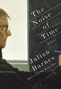 *The Noise of Time* by Julian Barnes