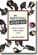 *The Nonverbal Advantage: Secrets and Science of Body Language at Work* by Carol Kinsey Goman