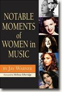 Buy *Notable Moments of Women in Music* by Jay Warner online