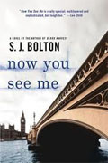 *Now You See Me* by S.J. Bolton