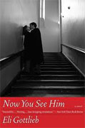Buy *Now You See Him* by Eli Gottlieb online