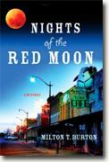 *Nights of the Red Moon* by Milton T. Burton