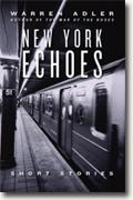 *New York Echoes* by Warren Adler