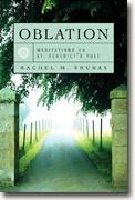 Buy *Oblation: Meditations on St. Benedict's Rule* by Rachel M. Srubas online