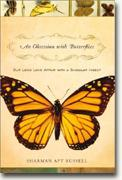Buy *An Obsession With Butterflies: Our Long Love Affair with a Singular Insect* online
