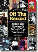 Buy *Off the Record - Inside The Playing Of Today's Top Drummers* by Ed Breckenfeld online