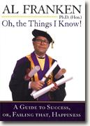 Buy *Oh, the Things I Know!: A Guide to Success, Or, Failing That, Happiness* online