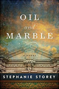 *Oil and Marble: A Novel of Leonardo and Michelangelo* by Stephanie Storey